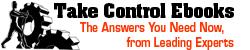 Take Control Ebooks
