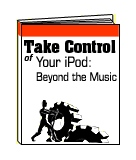 Take Control of Your iPod: Behind The Music