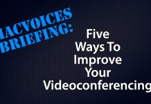 Briefing - 5 Ways To Improve Your Videoconferencing