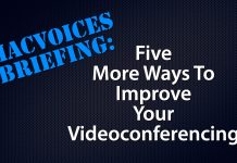 Briefing - Five More Ways to Improve Your Video Conferencing