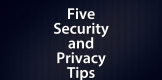 Five Security and PrivacyTips