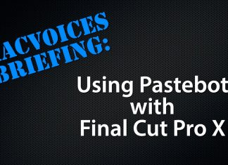 MacVoices Briefing - Using Pastebot with Final Cut Pro X