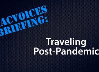 MacVoices - Traveling Post-Lockdown