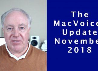 MacVoices Update 2018-11
