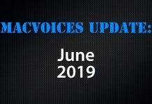 MacVoices Update-2019-06