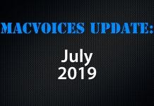 MacVoices Update - 2019-07
