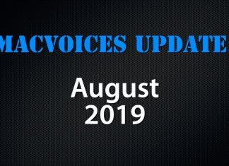 MacVoices Update 2019-08