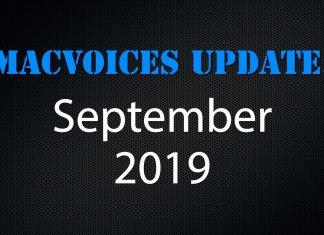 MacVoices Update - 2019-09