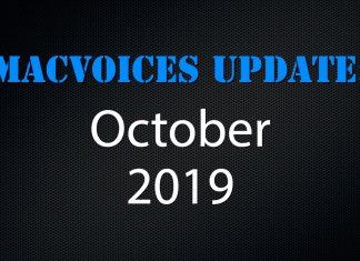 MacVoices Update - 2019-10