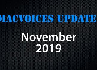 MacVoices Update - 2019-11