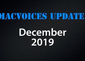 MacVoices Update 2019-12