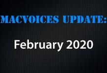 MacVoices Update - 2020-02