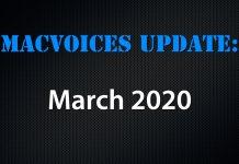 MacVoices Update - 2020-03