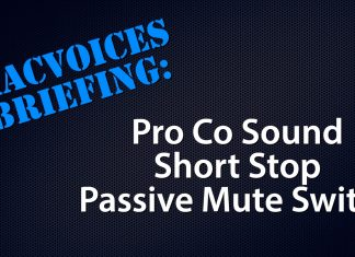 MacVoices Briefing - Pro Co Short Stop Passive Mute Switch
