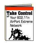 Take Control of Your 802.11n AirPort Extreme Network