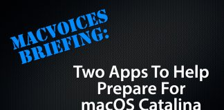 Briefing - Two Apps To Prepare for macOS Catalina