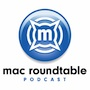 Mac Roundtable
