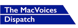 MacVoices Dispatch