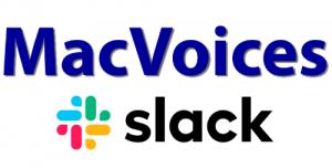 MacVoices Slack