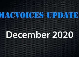 MacVoices Update - 2020-12