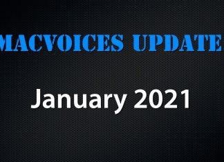 MacVoices Update - 2021-01