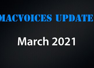 MacVoices Update - 2021-03