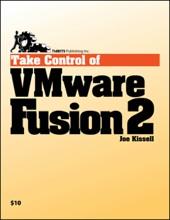 Take Control of VMWare Fusion